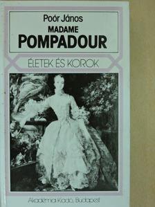 Poór János - Madame Pompadour [antikvár]