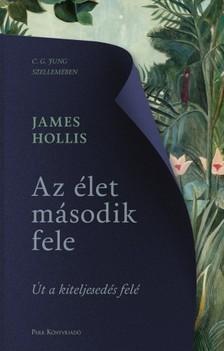 James Hollis - Az élet második fele [eKönyv: epub, mobi]