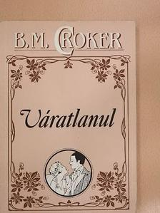 B. M. Croker - Váratlanul [antikvár]