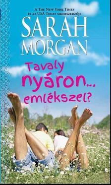 Sarah Morgan - Tavaly nyáron... emlékszel?