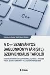 Attila Katona József és Kővári - A C++ szabványos sablonkönyvtár (STL) szekvenciális tárolói [eKönyv: epub, mobi]