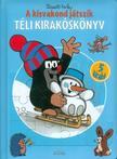 MILER, ZDEN|K - A kisvakond játszik - Téli Kirakóskönyv (2. kiadás)
