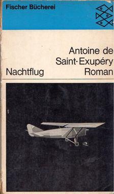 ANTOINE DE SAINT-EXUPÉRY - Nachtflug [antikvár]