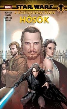Jody Houser - Star Wars: A Köztársaság kora: Hősök (képregény)