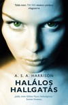 Harrison A. S. A. - Halálos hallgatás [eKönyv: epub, mobi]