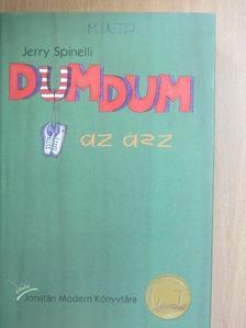 Jerry Spinelli - DumDum az ász [antikvár]