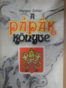 Hangay Zoltán - A pápák könyve [antikvár]