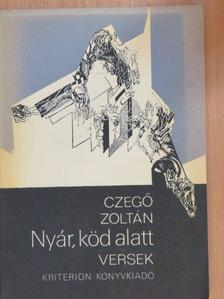 Czegő Zoltán - Nyár, köd alatt [antikvár]