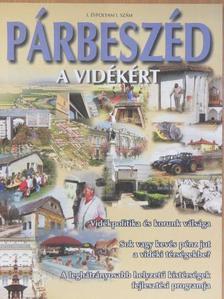 Csatári Bálint - Párbeszéd a vidékért 2009/1. [antikvár]