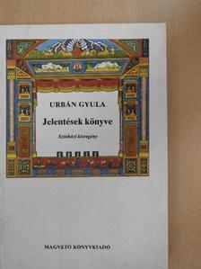 Urbán Gyula - Jelentések könyve [antikvár]