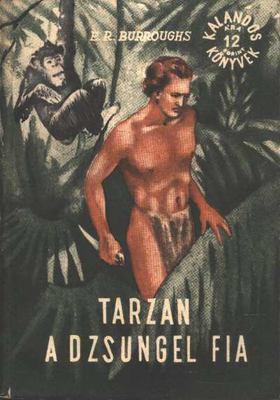 Edgar Rice Burroughs - Tarzan a dzsungel fia [antikvár]