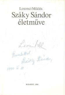 LOSONCI MIKLÓS - Száky Sándor életműve (dedikált) [antikvár]
