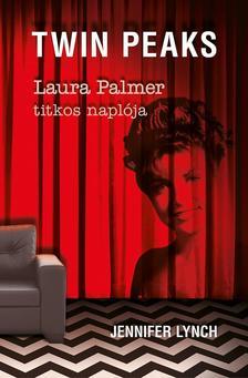Lynch, Jennifer - Laura Palmer titkos naplója