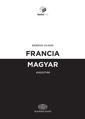 Bárdosi Vilmos - Francia-magyar kisszótár + online szótárcsomag