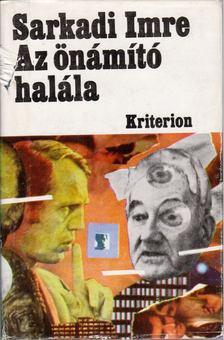 Sarkadi Imre - Az önámító halála [antikvár]