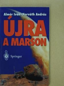 Almár Iván - Újra a Marson [antikvár]