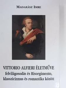 Madarász Imre - Vittorio Alfieri életműve [antikvár]