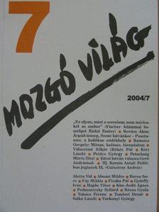 Aletta Vid - Mozgó Világ 2004. július [antikvár]
