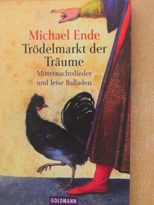 Michael Ende - Trödelmarkt der Träume [antikvár]