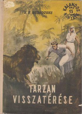 Edgar Rice Burroughs - Tarzan visszatérése [antikvár]
