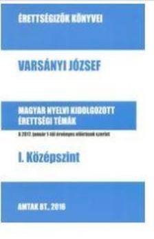 Varsányi József - Magyar nyelvi érettségi témák I. Középszint