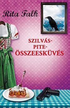 Rita Falk - Szilváspite-összeesküvés