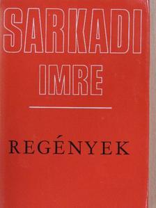 Sarkadi Imre - Regények [antikvár]