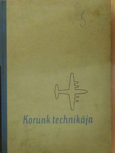 Abonyi Iván - Korunk technikája 1962 [antikvár]