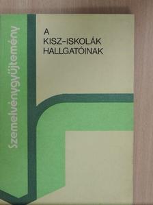 Ballai László - Szemelvénygyűjtemény a KISZ-iskolák hallgatóinak [antikvár]