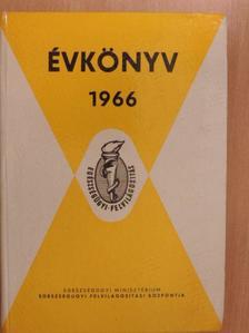 Bánfi Zoltán - Az Egészségügyi Minisztérium Egészségügyi Felvilágosítási Központjának Évkönyve az 1966. évre [antikvár]