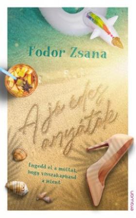 Fodor Zsana - A jó édesanyátok