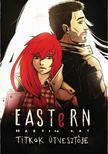 Martin Kay - Eastern 2. - Titkok útvesztője
