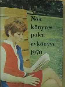 Berda József - Nők könyvespolca évkönyve 1970 [antikvár]