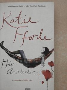 Katie Fforde - Hív Amszterdam [antikvár]