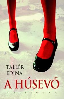 Tallér Edina - A húsevő [eKönyv: epub, mobi]