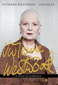 Vivienne Westwood, Ian Kelly - Vivienne Westwood