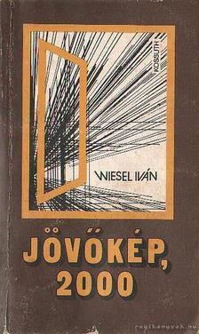 Wiesel Iván - Jövőkép, 2000 [antikvár]