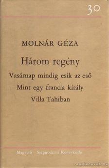 Molnár Géza - Három regény [antikvár]