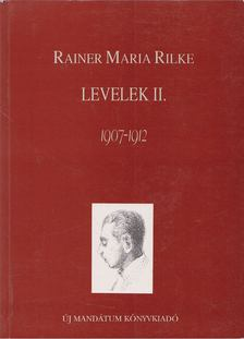 Rainer Maria Rilke - Levelek II. [antikvár]
