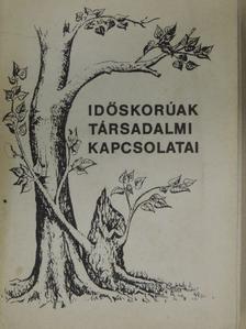 Ernst Gabriella - Időskorúak társadalmi kapcsolatai [antikvár]