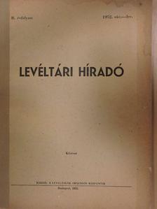 Bakács István - Levéltári Híradó 1952. október-december [antikvár]