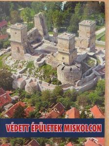 Arnót Ádám - Védett épületek Miskolcon [antikvár]