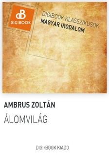 Ambrus Zoltán - Álomvilág [eKönyv: epub, mobi]