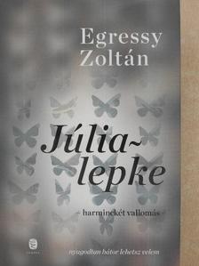 Egressy Zoltán - Júlialepke [antikvár]