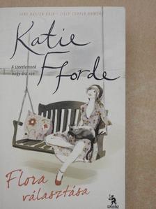 Katie Fforde - Flora választása [antikvár]