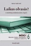 Kulcsár Szabó Ernő - Laikus olvasás? [eKönyv: epub, mobi]