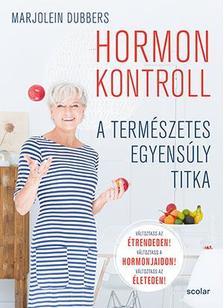 Marjolein Dubbers - Hormonkontroll - A természetes egyensúly titka