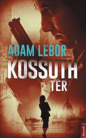 Adam Lebor - Kossuth tér