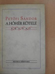 Petőfi Sándor - A hóhér kötele [antikvár]