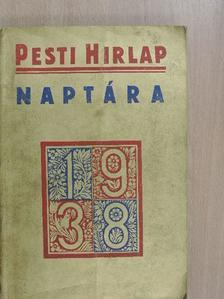 Angello Gattia - A Pesti Hirlap naptára 1938 [antikvár]